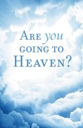 Are You Going to Heaven? (Pack Of 25) Booklet