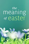 The Meaning of Easter  (Pack Of 25)