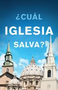 Which Church Saves? (Spanish, Pack Of 25)