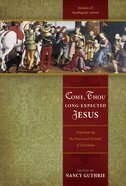Come, Thou Long-Expected Jesus Paperback