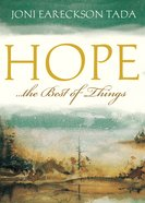 Hope ... the Best of Things Booklet