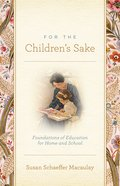 For the Children's Sake Paperback