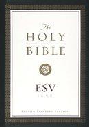 ESV Large Print Bible Hardback