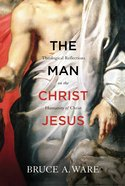 The Man Christ Jesus Paperback