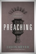 Preaching: A Biblical Theology Paperback