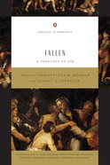 Fallen - a Theology of Sin (Theology In Community Series)