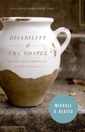 Disability and the Gospel Paperback