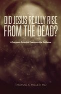 Did Jesus Really Rise From the Dead? Paperback