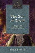 The Son of David (#03 in Seeing Jesus In The Old Testament Series) Paperback
