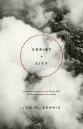 Christ + City Paperback