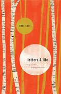Letters and Life Hardback