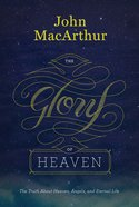 The Glory of Heaven (2nd Ed) Hardback