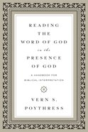Reading the Word of God in the Presence of God Paperback