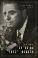 Essential Evangelicalism Paperback
