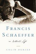 Francis Schaeffer Paperback