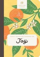 ESV Scripture Journal: Thirty Scripture Passages on Joy