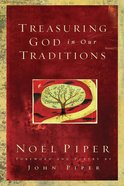 Treasuring God in Our Traditions Paperback