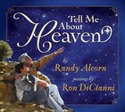Tell Me About Heaven Hardback