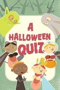 Halloween Quiz, a ESV (Redesign) (25 Pack)