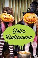 Happy Halloween (Spanish) (Redesign) (25 Pack)