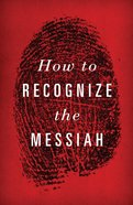 How to Recognize the Messiah KJV (Redesign) (25 Pack) Booklet