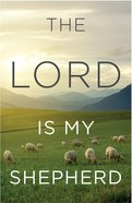 Lord is My Shepherd, the KJV (Redesign) (25 Pack) Booklet