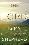 Lord is My Shepherd, the KJV (Redesign) (25 Pack) Booklet