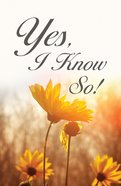 Yes, I Know So! ESV (25 Pack) Booklet