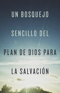 A Simple Outline of God's Way of Salvation (Spanish, Pack Of 25) Booklet