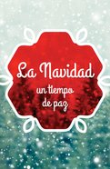 Christmas: A Time For Peace (Ats) (Spanish, Pack Of 25)