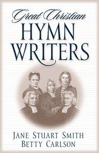 Great Christian Hymnwriters