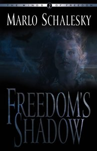 Freedoms Shadow (#02 in Winds Of Freedom Series)