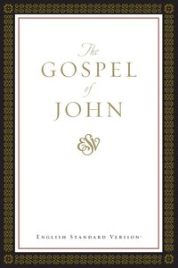 ESV Gospel of John (Black Letter Edition)
