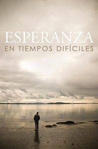 Hope For Hard Times Nvi (Spanish, Pack Of 25)