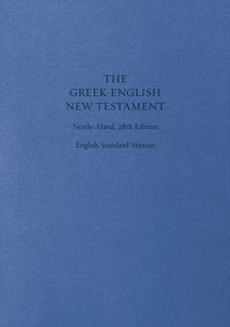 ESV Greek English New Testament Nestle-Aland 28Th Edition