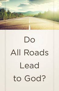 Do All Roads Lead to God? (25 Pack) (Ats)