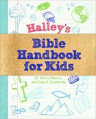 Halley's Bible Handbook For Kids Hardback