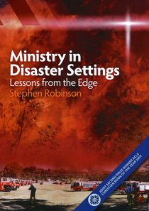 Ministry in Disaster Settings: Lessons From the Edge