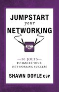 Jumpstart Your Networking Paperback