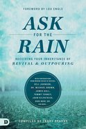 Ask For the Rain Paperback
