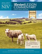 NIV 2016-2017 Standard Lesson Commentary Large Print Edition Paperback