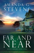 Far and Near (#4 in Haven Seekers Series) Paperback
