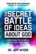 The Secret Battle of Ideas About God eBook