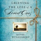 Grieving the Loss of a Loved One eAudio