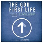 The God-First Life eAudio