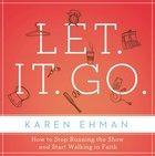 Let. It. Go. eAudio