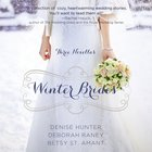 Winter Brides (December, January, February) (A Year Of Weddings Novella Series) eAudio