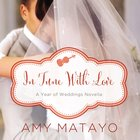 In Tune With Love (Year Of Wedding Story Novella Series) eAudio