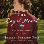 The Loyal Heart (#01 in A Lone Star Hero's Love Series)