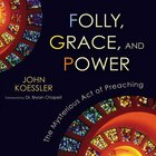 Folly, Grace, and Power eAudio